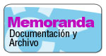 Memoranda. Documentaci�n y Archivo