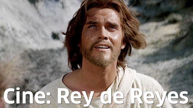 Cine: Rey de Reyes